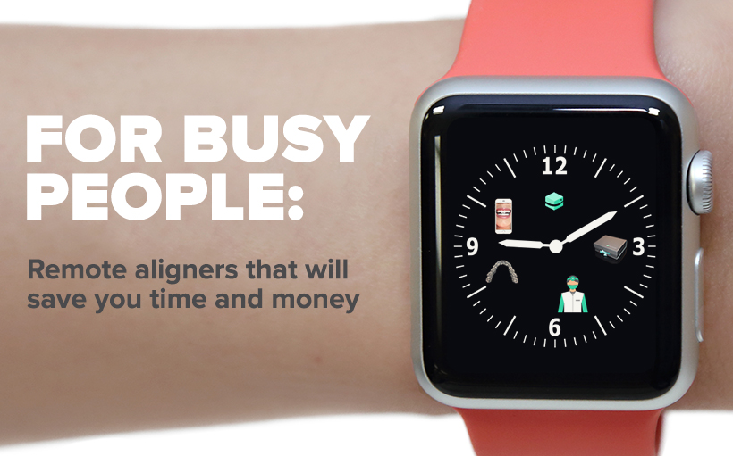 for-busy-people-remote-aligners-that-will-save-you-time-and-money